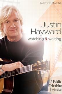 Justin Hayward: Watching & Waiting
