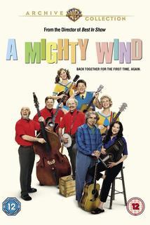 Vichřice  - Mighty Wind, A