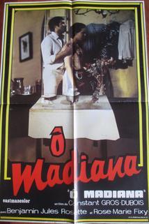 O Madiana