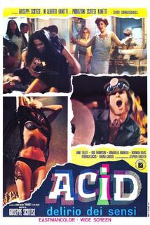 Acid - delirio dei sensi