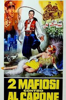Due mafiosi contro Al Capone  - Due mafiosi contro Al Capone