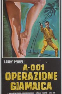 A 001, operazione Giamaica