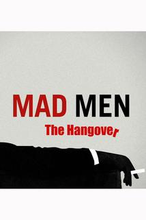 Mad Men: The Hangover!