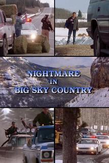Nightmare in Big Sky Country