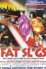 Fat Slags (2004)