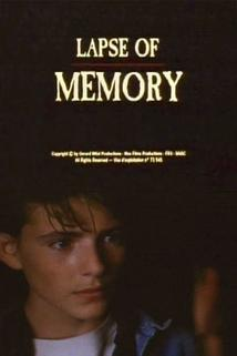 Lapse of Memory  - Lapse of Memory