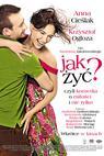 Jak zyc (2008)