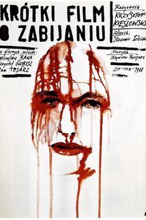 Krátký film o lásce  - Krótki film o zabijaniu