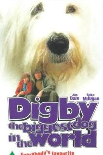 Digby, the Biggest Dog in the World  - Digby, the Biggest Dog in the World