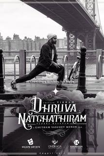 Dhruva Natchathiram  - Dhruva Natchathiram