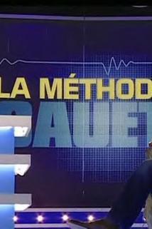 Méthode Cauet, La