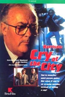 Harrisonův případ  - Harrison: Cry of the City