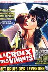 Croix des vivants, La (1962)