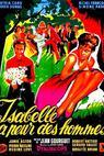 Isabelle a peur des hommes (1957)