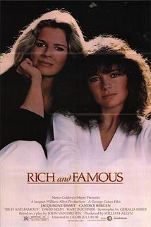 Bohaté a slavné  - Rich and Famous