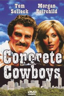 Dva tuláci  - Concrete Cowboys, The