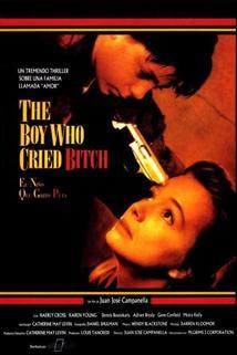 Boy Who Cried Bitch, The