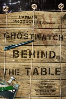 Ghostwatch: Behind the Table