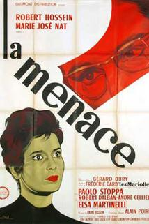 Menace, La