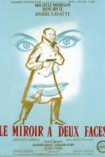 Miroir à deux faces, Le