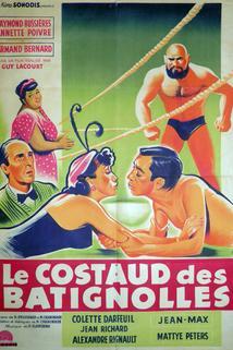 Costaud des Batignolles, Le