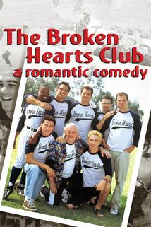 Klub zlomených srdcí  - The Broken Hearts Club: A Romantic Comedy