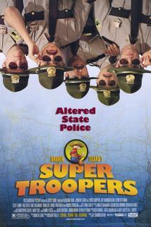 Superpoldové  - Super Troopers