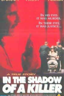 In the Shadow of a Killer  - In the Shadow of a Killer