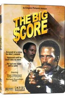 The Big Score  - The Big Score