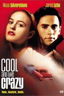 Cool and the Crazy  - Cool and the Crazy