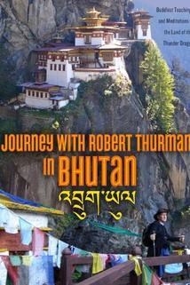Journey with Robert Thurman in Bhutan
