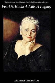 Pearl S. Buck: A Life, a Legacy