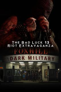 The Dark Military: Bad Luck 13