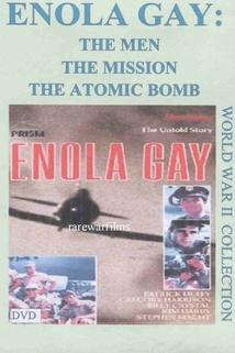 Enola Gay: The Men, the Mission, the Atomic Bomb