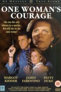 One Woman's Courage  - One Woman's Courage