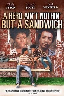 Hero Ain't Nothin' But a Sandwich, A