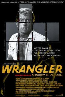 Wrangler: Anatomy of an Icon  - Wrangler: Anatomy of an Icon