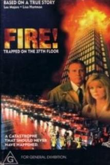 37. patro v plamenech  - Fire: Trapped on the 37th Floor