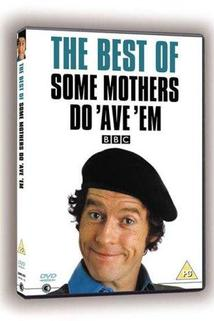 Some Mothers Do 'Ave 'Em  - Some Mothers Do 'Ave 'Em