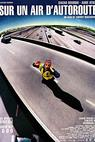 Sur un air d'autoroute (2000)