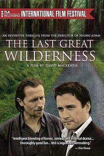 The Last Great Wilderness  - The Last Great Wilderness