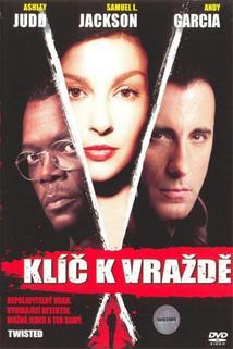 Klíč k vraždě  - Twisted