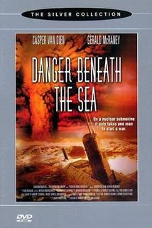 Ponorka v ohrožení  - Danger Beneath the Sea