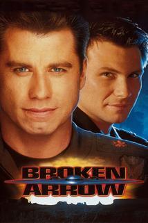 Operace: Zlomený šíp  - Broken Arrow