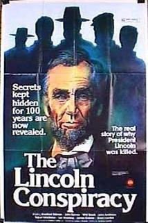 The Lincoln Conspiracy  - The Lincoln Conspiracy
