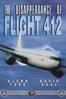 The Disappearance of Flight 412  - The Disappearance of Flight 412