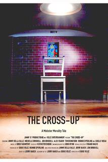 The Cross-Up  - The Cross-Up