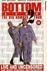 Bottom Live: The Big Number 2 Tour