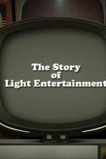 The Story of Light Entertainment