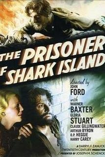 Zajatec ostrova žraloků  - Prisoner of Shark Island, The